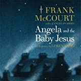 Angela and the Baby Jesus (0007261691) by Frank McCourt