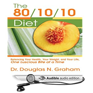 Amazon Com The 80 10 10 Diet Balancing Your Health Your border=