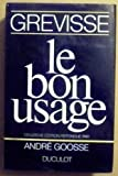Le Bon Usage (2801105880) by Grevisse, M.