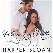 When I'm with You: Hope Town, Book 3 | Harper Sloan