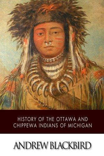 History of the Ottawa and Chippewa Indians of Michigan PDF