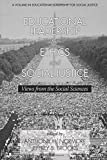 Educational Leadership for Ethics and Social Justice: Views from the Social Sciences (Educational Leadership for Social Justice)