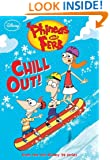 Phineas and Ferb #9: Chill Out! (Phineas and Ferb Chapter Book)