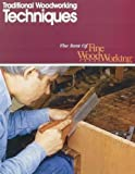 img - for Traditional Woodworking Techniques (Best of Fine Woodworking) book / textbook / text book