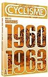 echange, troc La Légende du cyclisme - DVD n°5 : saisons 1960 à 1962 - Un fauteuil pour deux