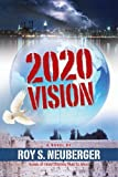 img - for 2020 Vision by Roy S. Neuberger (2008-06-03) book / textbook / text book
