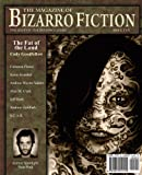 The Magazine of Bizarro Fiction (Issue Ten)