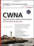 img - for CWNA Certified Wireless Network Administrator Official Deluxe Study Guide: Exam CWNA-106 book / textbook / text book