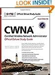 CWNA Certified Wireless Network Admin...