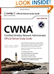 CWNA Certified Wireless Network Admin...