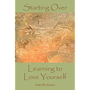 Starting Over: Learning to Love Yourself