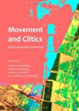 Movement and Clitics: Adult and Child Grammar