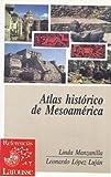 img - for Atlas hist rico de Mesoam rica book / textbook / text book