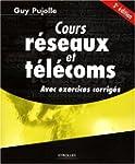 Cours r�seaux et t�l�coms : Avec exer...