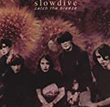 Slowdive Catch The Breeze
