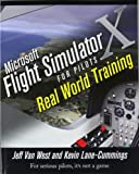 img - for Microsoft Flight Simulator X For Pilots Real World Training book / textbook / text book