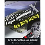 "Microsoft Flight Simulator X For Pilots: Real World Trainingvon ""Jeff Van West"""