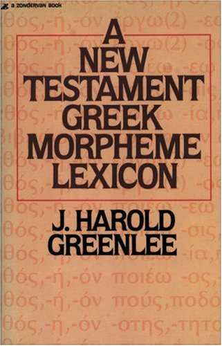 New Testament Greek Morpheme Lexicon, The