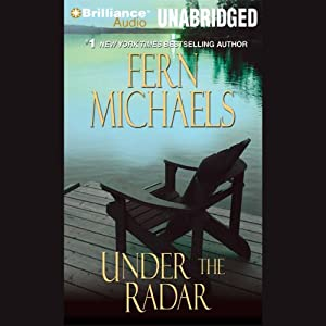 Under the Radar: Revenge of the Sisterhood #13 | [Fern Michaels]
