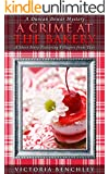 Mystery:  A Crime at the Bakery: A Duncan Dewar Mystery Featuring Villagers from Taye (Duncan Dewar Mysteries)