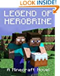 Legend of Herobrine: A Minecraft Nove...