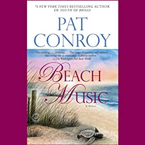 Beach Music | [Pat Conroy]
