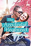 The Accidental Boyfriend (A Chance Romance)