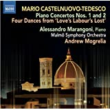 Castelnuovo-Tedesco: Piano Concertos Nos. 1 and 2, Four Dances from Love's Labour's Lost