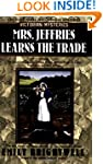 Mrs. Jeffries Learns the Trade