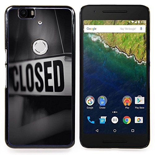 - Closed Sign Store Message Black White - Slim Guardia cassa dell'armatura del telefono- For Huawei Nexus 6P Devil Case