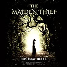 The Maiden Thief: A Tor.Com Original Audiobook by Melissa Marr Narrated by Carla Mercer-Meyer