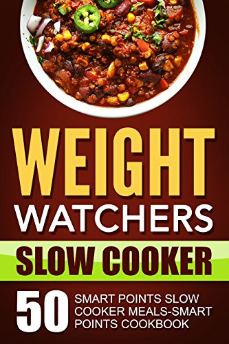 weight-watchers-slow-cooker-50-smart-points-slow-cooker-meals-smart-points-cookbooksmart-points-nutr