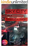 Sky City: The Rise of an Orphan (Complete Edition of the Biopunk Epic) (English Edition)