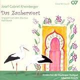 DAS ZAUBERWORT OP.153 / Kalif Storch by JOSEPH GABRIEL RHEINBERGER [Korean Imported] (2007)