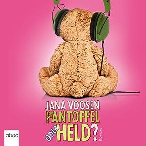 Pantoffel oder Held? Hörbuch