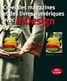 Cr�er des magazines et des livres num�riques avec InDesign: DPS et ePub