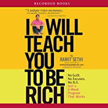 I Will Teach You to Be Rich Audiobook by Ramit Sethi Narrated by Ramit Sethi