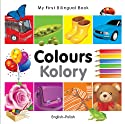My First Bilingual Book-Colours (English-Polish)