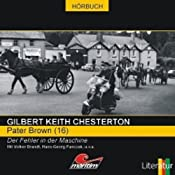 Der Fehler in der Maschine (Pater Brown 16) | Gilbert Keith Chesterton