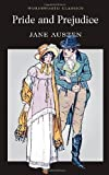 Jane Austen Pride and Prejudice (Wordsworth Classics)