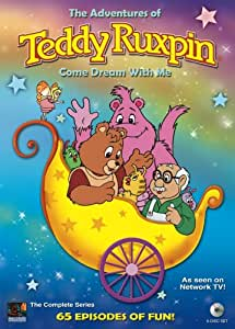 The Adventures of Teddy Ruxpin: Come Dream With Me - Complete Series