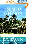 Island Ghosts: A Will Castleton Adven...