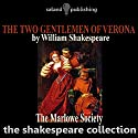 The Two Gentlemen of Verona (       UNABRIDGED) by William Shakespeare Narrated by  The Marlowe Society