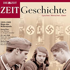 Wege des Widerstands (ZEIT Geschichte) Hörbuch