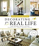 Decorating for Real Life: The Shabby Nests Guide to Beautiful, Family-Friendly Spaces