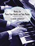 Works for Piano Four Hands and Two Pianos, Series I (Series 1) (0486269744) by Debussy, Claude