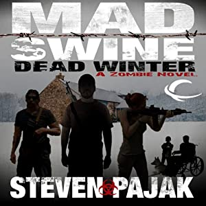 Mad Swine: Dead Winter Audiobook