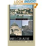Belgrade: A Cultural History (Cityscapes)