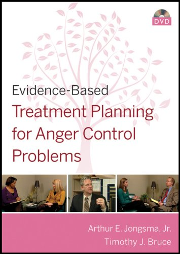 Evidence-Based Treatment Planning for Anger Control Problems (Evidence-Based Psychotherapy Treatment Planning Video Series)
