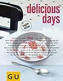 delicious days / Englische Version (GU Autoren-Kochb�cher)